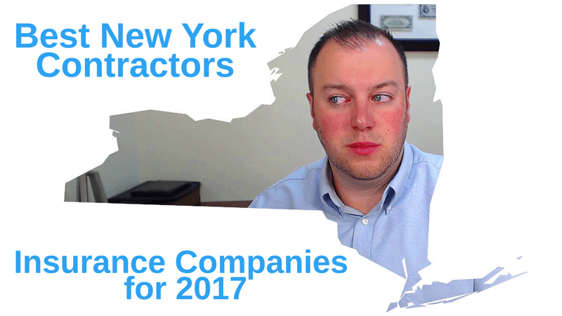 The Best New York Contractors Insurance companies for 2017