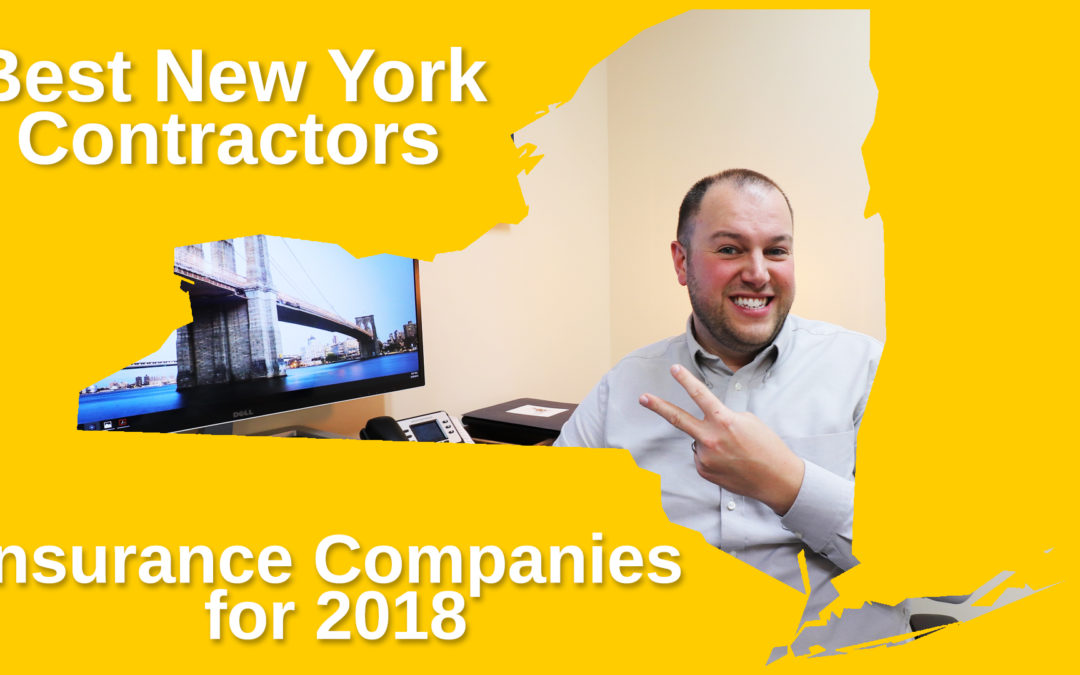 Who Are The Best New York Contractors Liability Insurance Companies for 2018?